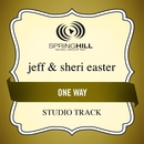 One Way (Studio Track)/Jeff & Sheri Easter