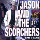 EMI Years/Jason & The Scorchers