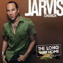The Long Way Home/Jarvis Church