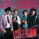 Fervor / Lost & Found/Jason & The Scorchers
