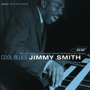 Cool Blues (The Rudy Van Gelder Edition)/Jimmy Smith