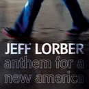 Anthem For A New America/Jeff Lorber