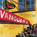 On This Day At The Vanguard/Joe Lovano