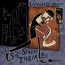 52nd Street Themes/Joe Lovano