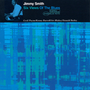 Six Views Of The Blues (feat. Art Blakey, Donald Bailey, Kenny Burrell, Cecil Payne)/Jimmy Smith