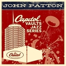 The Capitol Vaults Jazz Series/Big John Patton