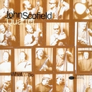 What We Do/John Scofield