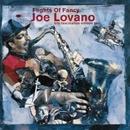 Flights Of Fancy - Trio Fascination Edition Two/Joe Lovano