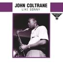 Like Sonny/ジョン・コルトレーン