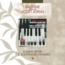Scott Joplin: Digital Ragtime/Wall Street Rag/Joshua Rifkin