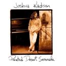 Painted Desert Serenade/Joshua Kadison