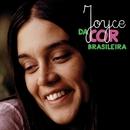 Da Cor Brasileira (feat. Clara Moreno, Chico Buarque, Beto Guedes, Fatima Guedes)/Joyce