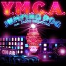 Y.M.C.A. feat. Jason Champion/Jumping Dog