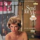 Send For Me/Julie London