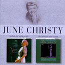 Ballads For Night People/The Intimate Miss Christy/June Christy
