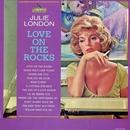Love On The Rocks/Julie London