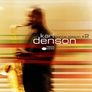 Dance Lesson No. 2/Karl Denson