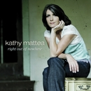 Right Out Of Nowhere/Kathy Mattea