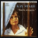 Losers, Weepers/Kay Starr