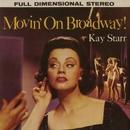 Movin' On Broadway/Kay Starr