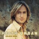 Golden Road/Keith Urban