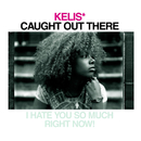 Caught Out There/Kelis