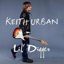 Lil' Digger/Keith Urban
