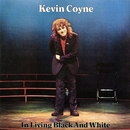 In Living Black And White (Live)/Kevin Coyne
