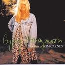 Gypsy Honeymoon/Kim Carnes
