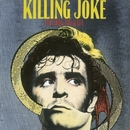 Outside The Gate/Killing Joke