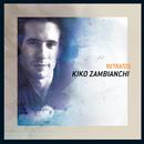 Retratos/Kiko Zambianchi