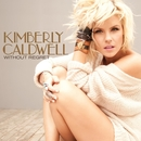 Without Regret/Kimberly Caldwell