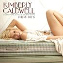 Desperate Girls & Stupid Boys (Remix)/Kimberly Caldwell