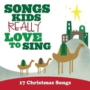 Songs Kids Really Love To Sing: 17 Christmas Songs/Kids Choir