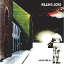 What's This For . . . !/Killing Joke