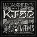 Dangerous/Kj-52