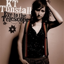 Eye To The Telescope/KT Tunstall