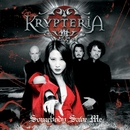 Somebody Save Me/Krypteria