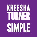 Simple/Kreesha Turner