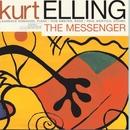 The Messenger/Kurt Elling