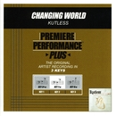 Premiere Performance Plus: Changing World/Kutless