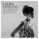 I Speak Because I Can/Laura Marling
