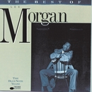 The Best Of Lee Morgan/Lee Morgan