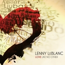 Love Like No Other/Lenny LeBlanc