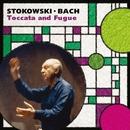 Stokowski: Bach By Stokowski/Leopold Stokowski