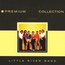 Premium Gold (Int'l Only)/Little River Band