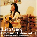 Romance Latino vol.1 -Los Boleros Al Estilo De Bossanova-/小野リサ