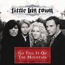 Go Tell It On The Mountain/Little Big Town