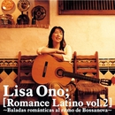 Romance Latino vol.2 -Baladas Romanticas Al Ritmo De Bossanova-/小野リサ