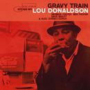 Gravy Train/Lou Donaldson